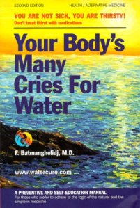 Your Body's Many Cries fror Water